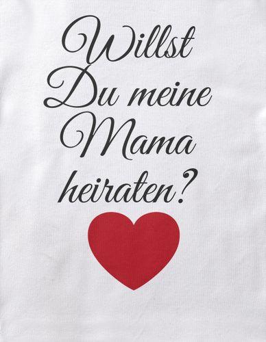 Baby / Kinder T-Shirt Willst Du meine Mama heiraten ?
