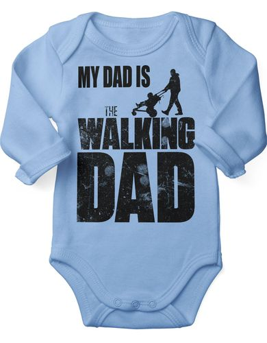 Babybody Langarm My Dad is the Walking Dad
