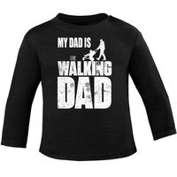 Mikalino Baby Longsleeve My Dad is the Walking Dad  001