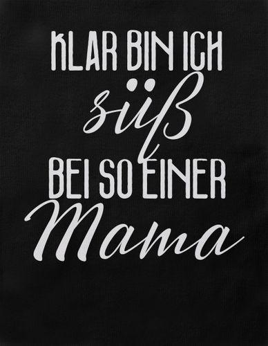 Mikalino Baby / Kinder T-Shirt mit Spruch für Jungen Mädchen Unisex kurzarm Klar bin ich süß – bei so einer Mama | handbedruckt in Deutschland | Handmade with love