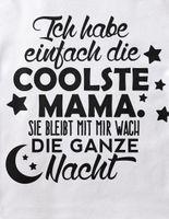 Mikalino Baby / Kinder T-Shirt mit Spruch für Jungen Mädchen Unisex kurzarm Ich habe einfach die coolste Mama | handbedruckt in Deutschland | Handmade with love 001