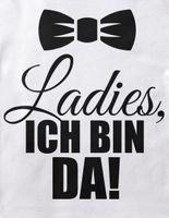 Mikalino Baby / Kinder T-Shirt mit Spruch für Jungen Mädchen Unisex kurzarm Ladies, ich bin da!    handbedruckt in Deutschland   Handmade with love 001