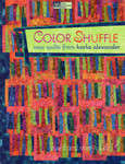 Color Shuffle - new quilts from Karla Alexander 001