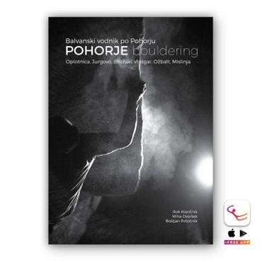 Pohorje Bouldering - 1te. Auflage 2016