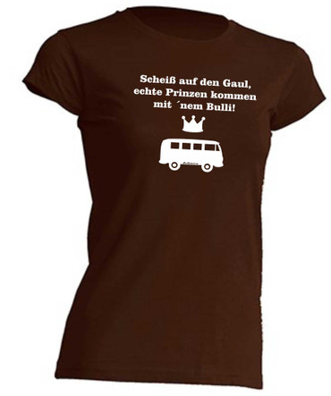 Scheiss auf den Gaul.. T1-Bus-T-Shirt  -Girly- Busliebe24