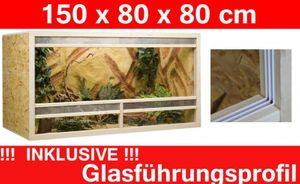 Terrarium 150 x 80 x 80 cm Frontbelüftung