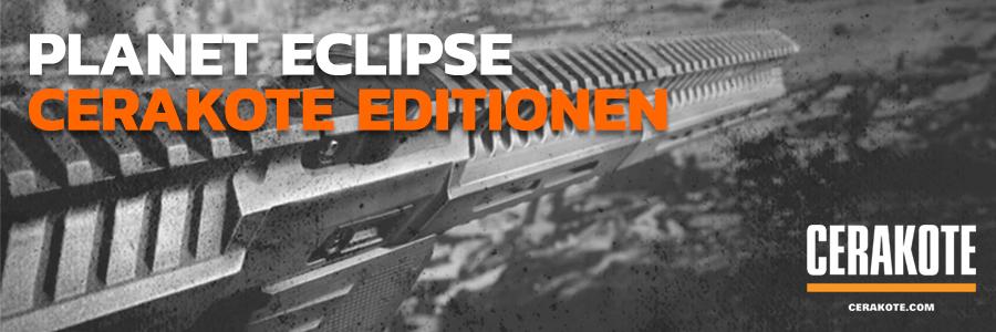 Planet Eclipse Cerakote Editionen