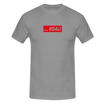 T-Shirt …EGAL! Box Logo Fun lustige Sprüche Humor Party 13 Farben Herren XS-5XL – Bild 7