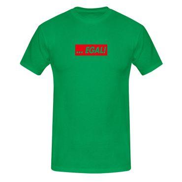 T-Shirt …EGAL! Box Logo Fun lustige Sprüche Humor Party 13 Farben Herren XS-5XL – Bild 10