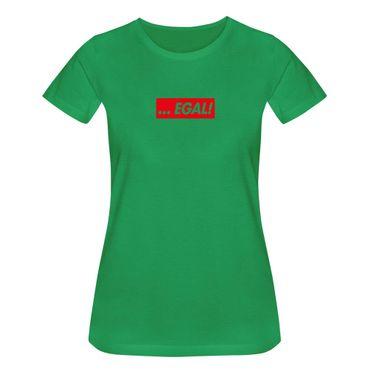 T-Shirt …EGAL! Box Logo Fun lustige Sprüche Humor Party 15 Farben Damen XS-3XL – Bild 9
