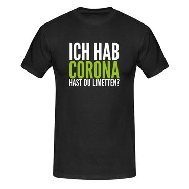 T-Shirt Hast Du Limetten? Corona Spruch Fun-Shirt Party 13 Farben Herren XS-5XL – Bild 3