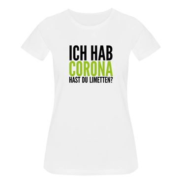 T-Shirt Hast Du Limetten? Corona Spruch Fun-Shirt Party 15 Farben Damen XS - 3XL – Bild 4