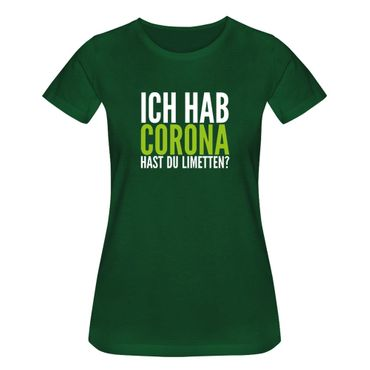 T-Shirt Hast Du Limetten? Corona Spruch Fun-Shirt Party 15 Farben Damen XS - 3XL – Bild 8