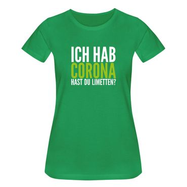 T-Shirt Hast Du Limetten? Corona Spruch Fun-Shirt Party 15 Farben Damen XS - 3XL – Bild 9