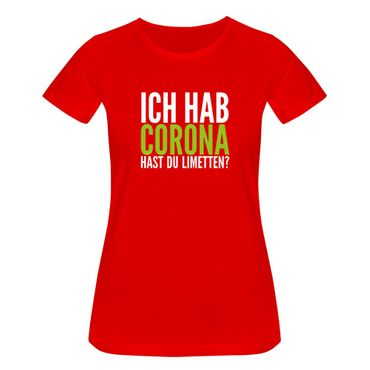 T-Shirt Hast Du Limetten? Corona Spruch Fun-Shirt Party 15 Farben Damen XS - 3XL – Bild 15