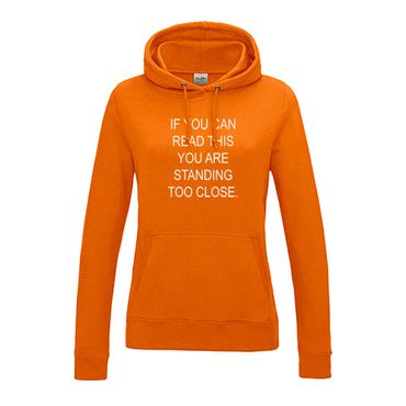 Hoodie if you can read this you are standing too close 12 Farben Damen XS-2XL – Bild 13