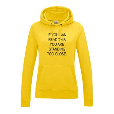 Hoodie if you can read this you are standing too close 12 Farben Damen XS-2XL – Bild 14