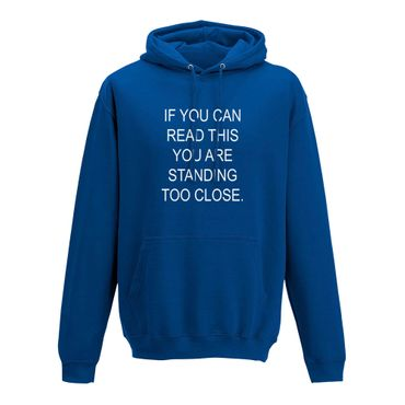 Hoodie if you can read this you are standing too close 10 Farben Herren XS-5XL – Bild 8