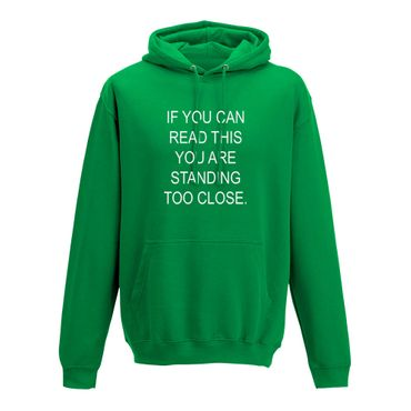 Hoodie if you can read this you are standing too close 10 Farben Herren XS-5XL – Bild 9