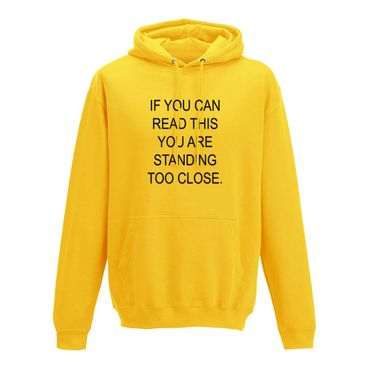 Hoodie if you can read this you are standing too close 10 Farben Herren XS-5XL – Bild 12