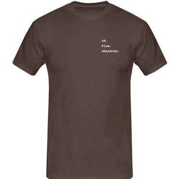 T-Shirt ok.fine.whatever. Fun-Shirt Spruch what matters 13 Farben Herren XS-5XL – Bild 8