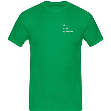 T-Shirt ok.fine.whatever. Fun-Shirt Spruch what matters 13 Farben Herren XS-5XL – Bild 10