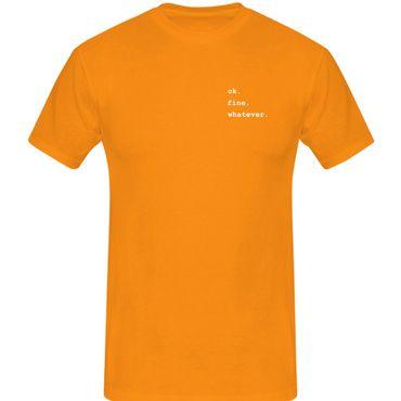 T-Shirt ok.fine.whatever. Fun-Shirt Spruch what matters 13 Farben Herren XS-5XL – Bild 14