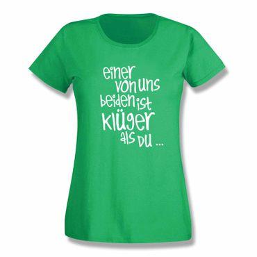 T-Shirt Spruch Einer von uns beiden ist klüger als Du Witz 15 Farb. Damen XS-3XL – Bild 9