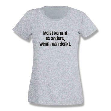 T-Shirt Spruch Meistens kommt es anders als man denkt Witz 15 Farb. Damen XS-3XL – Bild 7