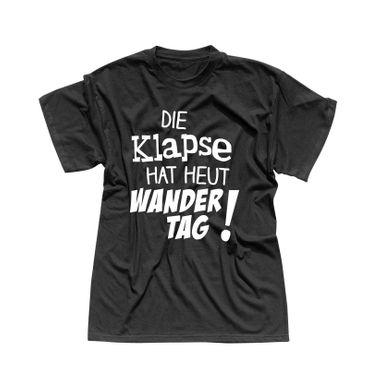 T-Shirt Die Klapse hat heut Wandertag Spruch Fun witzig 13 Farben Herren XS-5XL – Bild 3