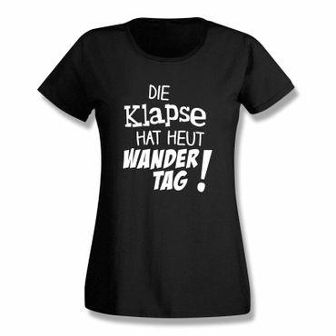 T-Shirt Die Klapse hat heut Wandertag Spruch Fun witzig 15 Farben Damen XS-3XL – Bild 3