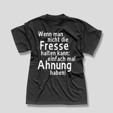 T-Shirt Wenn man nicht Fresse halten kann Ahnung haben 2 13 Farben Herren XS-5XL – Bild 3