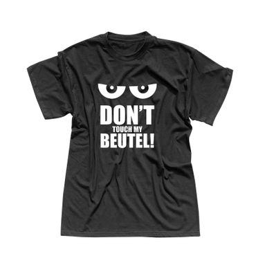 T-Shirt Don't touch my Beutel Spruch witzig Geschenk 13 Farben Herren XS - 5XL – Bild 3