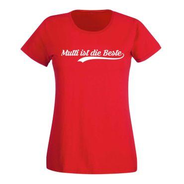 T-Shirt Muttertag Spruch Mutti ist die Beste Party Geschenk Idee Damen XS - 3XL – Bild 15