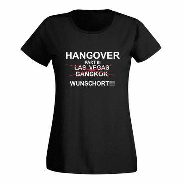 JGA T-Shirt Hangover Part 3 Hochzeit Party feiern Fun 15 Farben Damen XS - 3XL