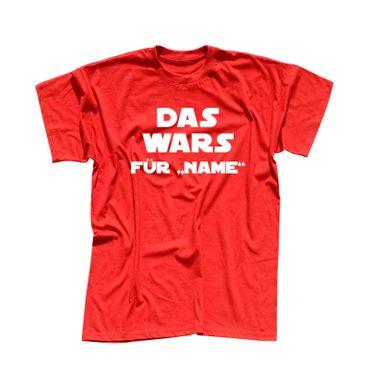 JGA Shirt Das war's für Name Möge die Macht mit mir sein Star Wars Herren XS-5XL – Bild 10