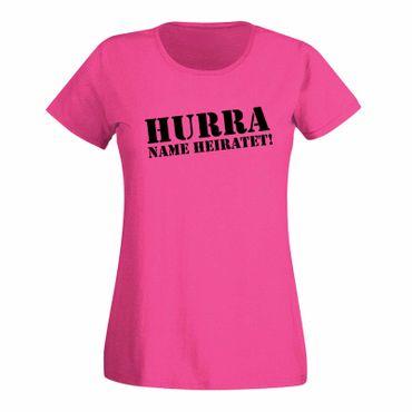 JGA Shirt Hurra Wunschname heiratet Braut Hochzeit Feier 24 Farben Damen XS-3XL – Bild 5