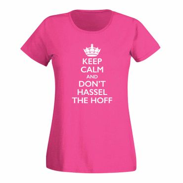 T-Shirt Krone + Keep Calm don't Hassel the Hoff Baywatch 15 Farben Damen XS-3XL