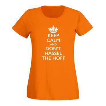 T-Shirt Krone + Keep Calm don't Hassel the Hoff Baywatch 15 Farben Damen XS-3XL – Bild 16