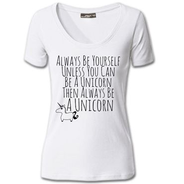 Damen T-Shirt Always Be Yourself Unless You Can Be A Unicorn Einhorn S-3XL 02 – Bild 6
