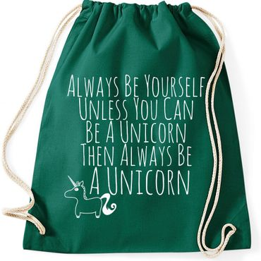 Turnbeutel Always Be Yourself Unless You Can Be A Unicorn Einhorn  Jutebeutel Gymnastikbeutel  – Bild 2