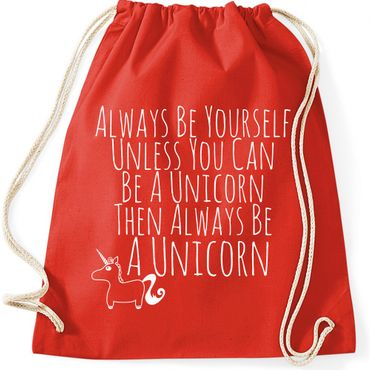 Turnbeutel Always Be Yourself Unless You Can Be A Unicorn Einhorn  Jutebeutel Gymnastikbeutel  – Bild 5