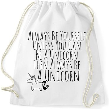 Turnbeutel Always Be Yourself Unless You Can Be A Unicorn Einhorn  Jutebeutel Gymnastikbeutel  – Bild 7