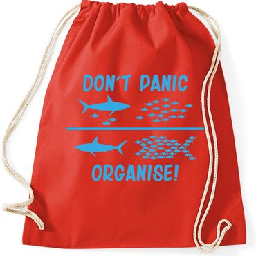 Turnbeutel  DON'T PANIC ORGANISE ! Fun Spass  Gymnastikbeutel Bag  – Bild 2