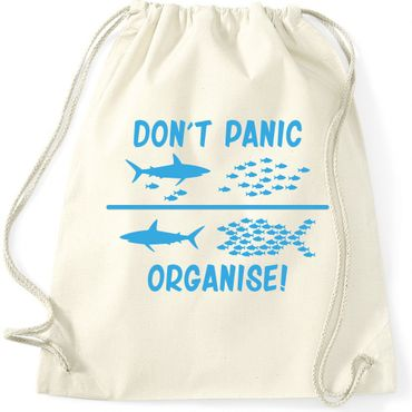 Turnbeutel  DON'T PANIC ORGANISE ! Fun Spass  Gymnastikbeutel Bag  – Bild 3