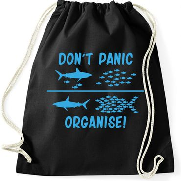 Turnbeutel  DON'T PANIC ORGANISE ! Fun Spass  Gymnastikbeutel Bag  – Bild 1
