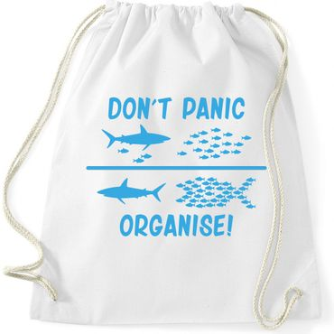 Turnbeutel  DON'T PANIC ORGANISE ! Fun Spass  Gymnastikbeutel Bag  – Bild 4