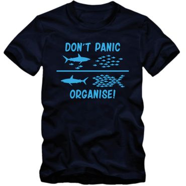 Herren T-Shirt DON'T PANIC ORGANISE ! Fun Spass Tee  S-4XL – Bild 6