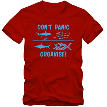Herren T-Shirt DON'T PANIC ORGANISE ! Fun Spass Tee  S-4XL – Bild 3