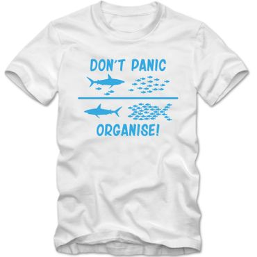 Herren T-Shirt DON'T PANIC ORGANISE ! Fun Spass Tee  S-4XL – Bild 5